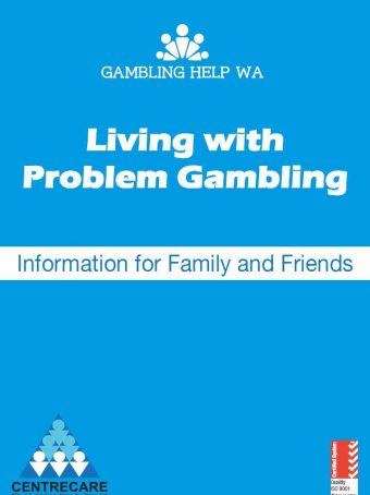 Living with Problem Gambling